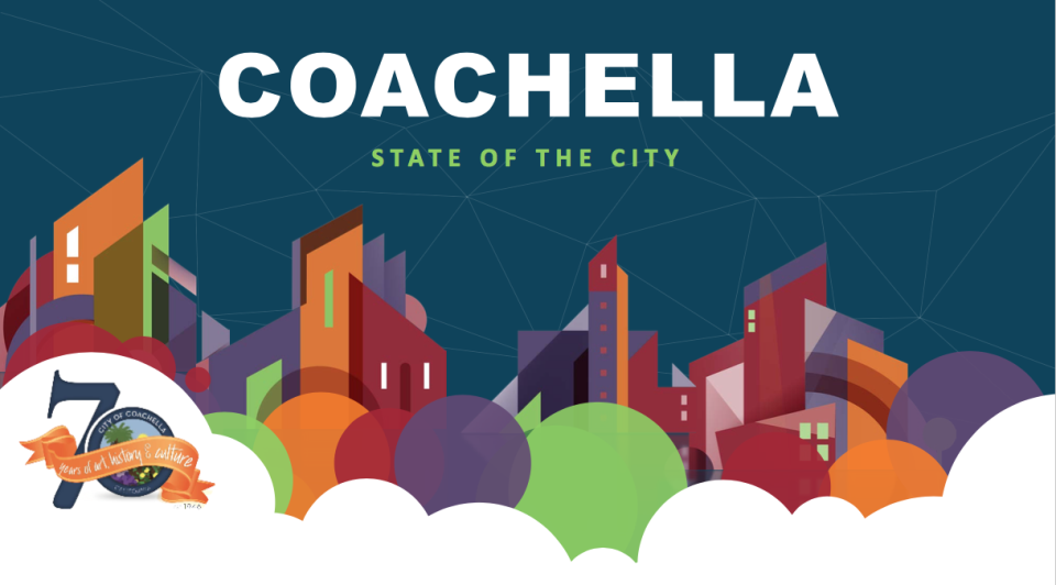 City of Coachella. State of the City 2017